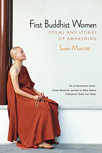 First Buddhist Women: Poems and Stories of Awakening