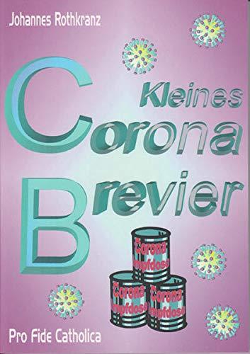 Kleines Corona-Brevier