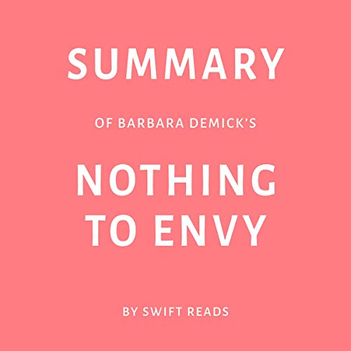 Summary of Barbara Demick's Nothing to Envy by Swift Reads Titelbild
