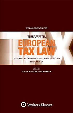 European Tax Law: General Topics and Direct Taxation