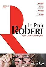Dictionnaire Le Petit Robert de la langue française d'Alain Rey