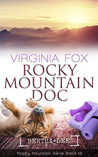Rocky Mountain Doc (Rocky Mountain Serie 18)