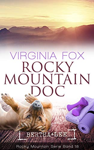 Rocky Mountain Doc (Rocky Mountain Serie 18)