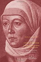 Church Mother: The Writings of a Protestant Reformer in Sixteenth-Century Germany (The Other Voice in Early Modern Europe)