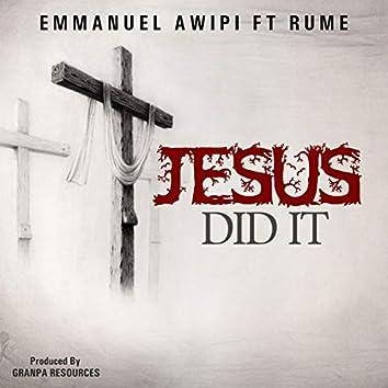 Jesus Did It (feat. Rume)