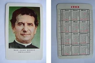 Antiguo Calendario Bolsillo - Old Pocket Calendar : SAN JUAN BOSCO 1963