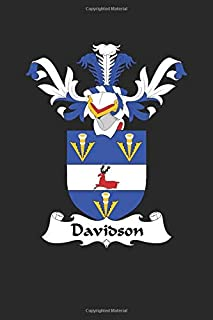 Davidson: Davidson Coat of Arms and Family Crest Notebook Journal (6 x 9 - 100 pages)