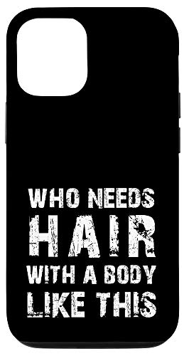 iPhone 12/12 Pro Baldy Quote   Balded Saying Joke Gift Idea For Bald-Head Man Case