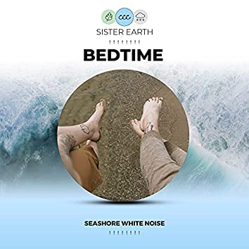! ! ! ! ! ! ! ! Bedtime Seashore White Noise ! ! ! ! ! ! ! !