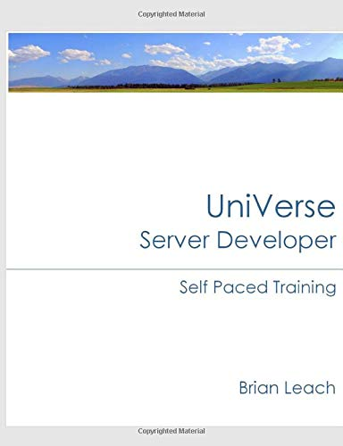 UniVerse Server Developer Self Paced Training