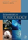 Biomarkers in Toxicology - Ramesh C. Gupta