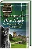 MacTiger. Ein Highlander auf Samtpfoten