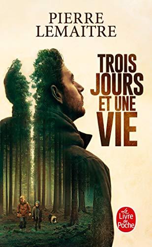 Trois jours et une vie [Lingua francese]