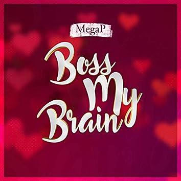 Boss My Brain