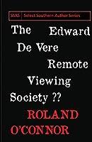 The Edward De Vere Remote Viewing Society