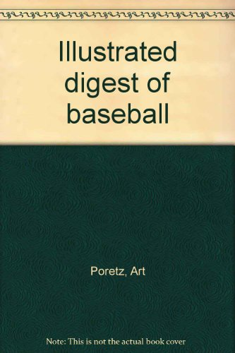 Illustrated digest of baseball