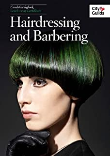The City & Guilds: NVQ Diploma in Hairdressing and Barbering Logbook Level 1