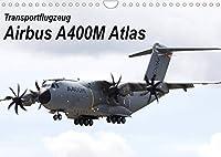 Transportflugzeug Airbus A400M Atlas (Wandkalender 2022 DIN A4 quer): 12 faszinierende Motive eines Transportflugzeuges (Monatskalender, 14 Seiten )