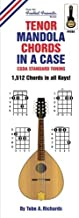Tenor Mandola Chords In A Case: CGDA Standard Tuning 1,512 Chords In All Keys! (Fretted Friends Chords In A Case Series)