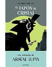 El tapón de cristal: Una aventura de Arsène Lupin