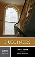 Dubliners (Norton Critical Editions)