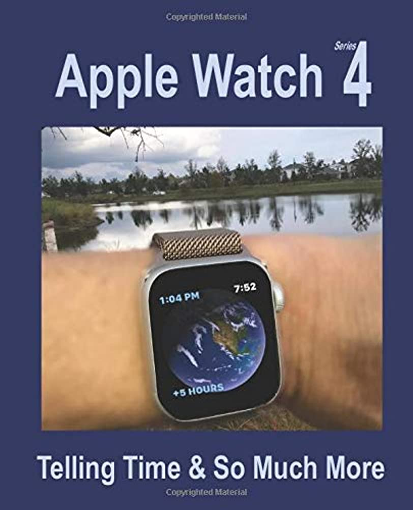 葉っぱマチュピチュ決定的Apple Watch Series 4: Telling Time & So Much More