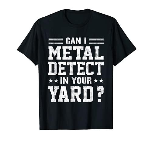あなたの庭で金属探知機を使ってもいいですか?面白い金属探知機 Tシャツ