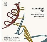 Barsanti & Haendel: Edinburgh 1742 (Parte Seconda)