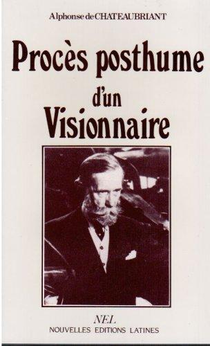 Procès posthume d'un visionnaire