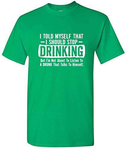 Ich sagte Mir, DASS ich aufhören sollte, Party-Spaß-sarkastisches lustiges T-Shirt zu Trinken,XL