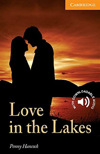 Love in the Lakes Level 4 Intermediate (Cambridge English Readers) (English Edition)