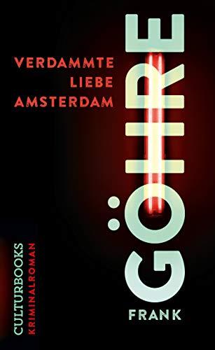 Verdammte Liebe Amsterdam