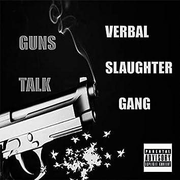 Guns Talk (with Inno Cougar & Astar Roth)