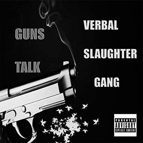 Verbal Slaughter Gang