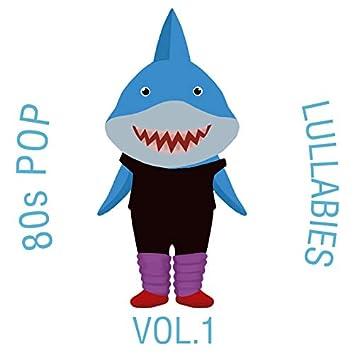 80s Pop Lullabies, Vol. 1