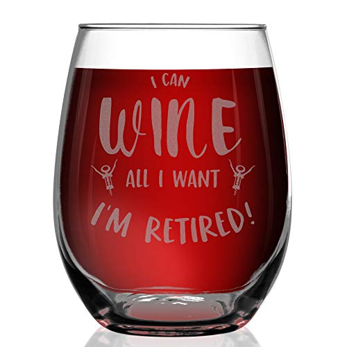 Shop4Ever I Can Wine All I Want I'm Retired Laser Engraved Stemless Wine Glass Funny Gag Retirement Retiree Retiring