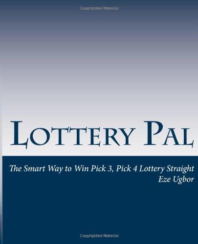 Lottery Pal: The Smart Way to Win Pick 3, Pick 4 Lottery Straight