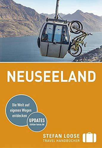 Stefan Loose Reiseführer Neuseeland: mit Reiseatlas (Stefan Loose Travel Handbücher)