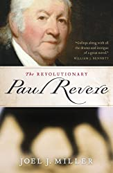 Image: The Revolutionary Paul Revere | Kindle Edition | by Joel Miller (Author). Publisher: Thomas Nelson (April 5, 2010)