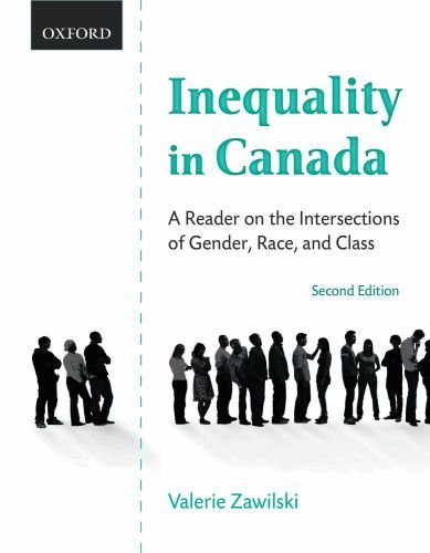 Inequality in Canada: A Reader on the Intersections of Gender, Race, and Class
