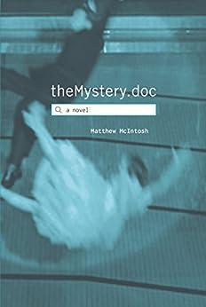 theMystery.doc (English Edition) par [Matthew McIntosh]