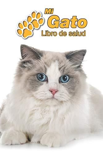 Mi Gato Libro de salud: Ragdoll | 109 páginas 15cm x 23cm A5 | Cuaderno para llenar | Agenda de Vacunas | Seguimiento Médico | Visitas Veterinarias | Diario de un Gato | Contactos