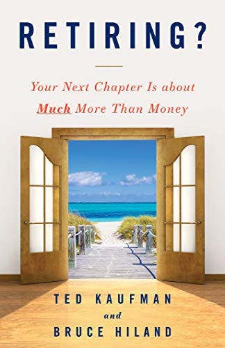 Retiring?: Your Next Chapter Is about Much More Than Money (English Edition)