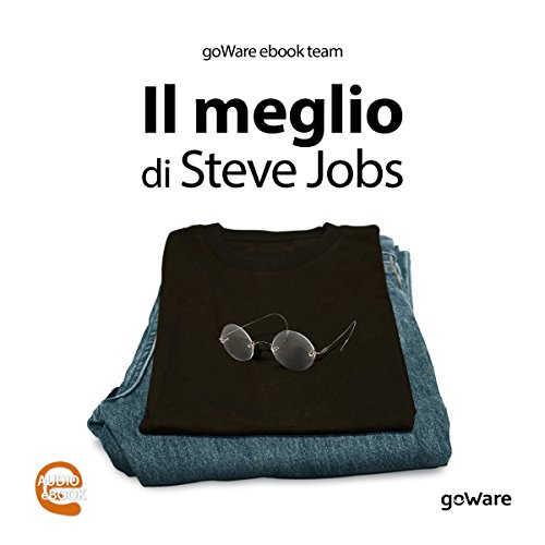 Il meglio di Steve Jobs audiobook cover art