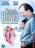 NEAREST TO HEAVEN ( REGION 2 ) { IMPORT } starring Catherine Deneuve & William Hurt