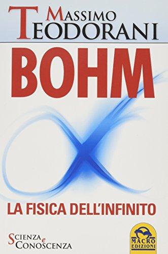 Bohm. La fisica dell'infinito