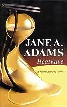 Heatwave (Naomi Blake, #3)