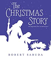 The Christmas Story: A Exquisite Pop-up Retelling (Pop Up Retelling)
