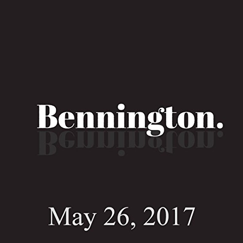 Bennington, May 26, 2017 audiobook cover art