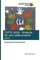 Cutis Laxa: historia de una enfermedad rara